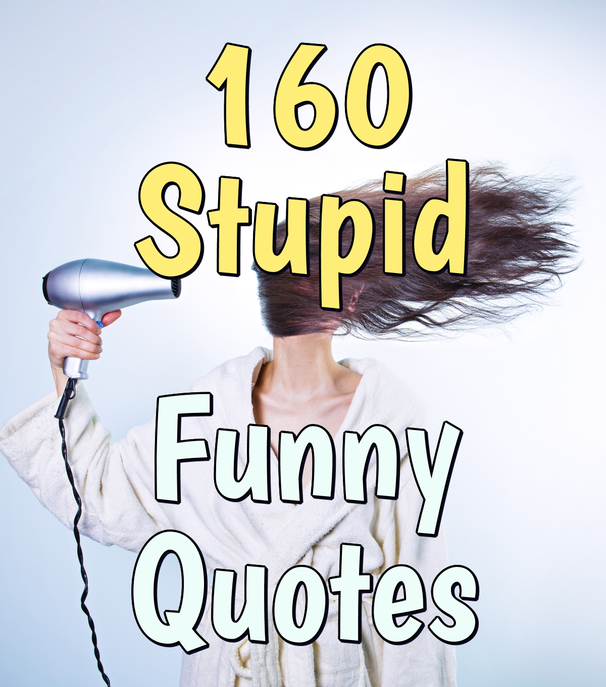 Stupid Funny Quotes - Cool Funny Quotes