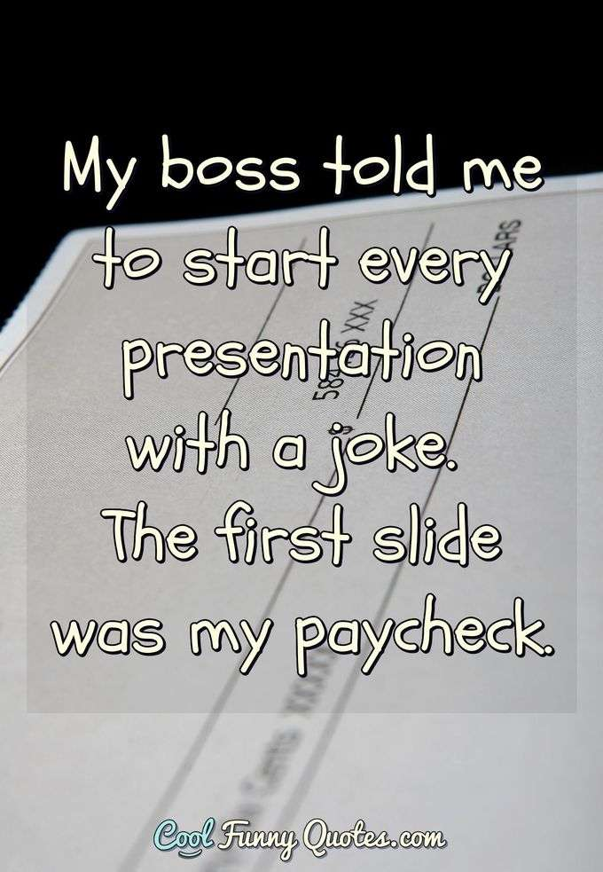 Work Quotes - Cool Funny Quotes