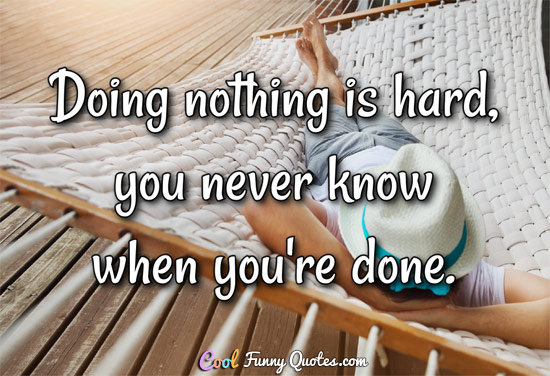 Funny Quotes About Nothing