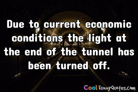 Due to current economic conditions the light 