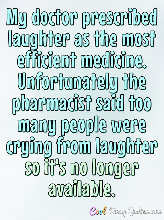 Prescribed laughter