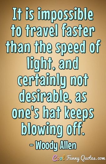 Light And Dark Quotes Simple You Know The Speed Of Light So What Is The Speed Of Dark