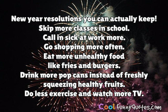 Near year 2013, resolutions you can keep.
