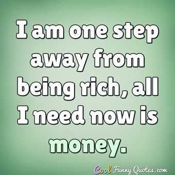 Money Quotes - Cool Funny Quotes