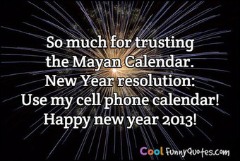 Happy new year - Mayan Calendar Joke
